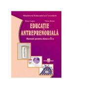 Educatie antreprenoriala. Manual pentru clasa a X-a - Elena Lupsa