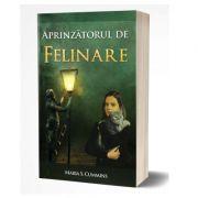 Aprinzatorul de felinare (Colecția Carților Rare) - Maria S. Cummins