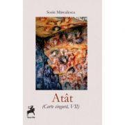 Atat (Carte singura, VII) - Sorin Marculescu