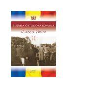 Biserica Ortodoxa Romana si Marea Unire, volumul 2