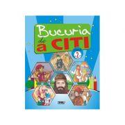 Bucuria de a citi, caiet de lectura pt clasa a II-a - Marinela Chiriac