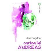 Cartea lui Andreas - Dan Bogdan