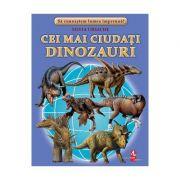 Cei mai ciudati dinozauri - Silvia Ursache