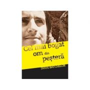 Cel mai bogat om din pestera - Doug Batchelor