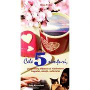 Cele 5 simturi - Clara Toma