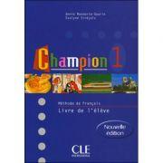 Champion 1 Livre De L'Eleve ( Annie Monnerie-Goarin )