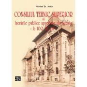 Consiliul Tehnic Superior - Nicolae St. Noica