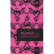 Dama cu camelii - Alexandre Dumas-fiul