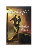 Dansezi? - Silvia Cinca