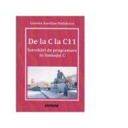 De la C la C11. Intrebari de programare in limbajul C