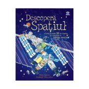 Descopera Spatiul - Katie Daynes