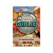 Detectiv in Biblie. In cautarea lui Isus - Vanessa Carroll