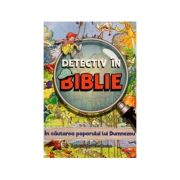 Detectiv in Biblie. In cautarea poporului lui Dumnezeu - Vanessa Carroll