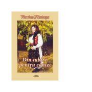 Din iubire pentru cantec - Viorica Flintasu