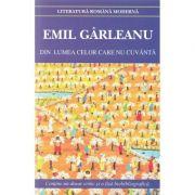 Din lumea celor care nu cuvanta ed. 2018 - Emil Garleanu