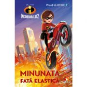 Incredibilii 2. Minunata fata elastica. Invat sa citesc (nivelul 2) - Disney