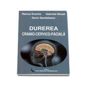 Durerea cranio-cervico-faciala ( Dorin Sarafoleanu )