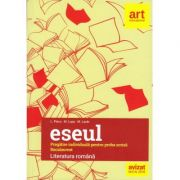Bacalaureat 2019. Eseul. Literatura Romana. Pregatire individuala pentru proba scrisa ( L. Paicu ) - Ed. Art