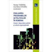 Evaluarea programelor si politicilor in Romania. Impact, raspundere publica si cultura organizationala