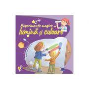 Experimente magice cu lumina si culoare - Paula Navarro