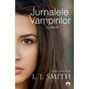 Fantoma (Jurnalele Vampirilor: Vanatorii, vol. 1) - L. J Smith