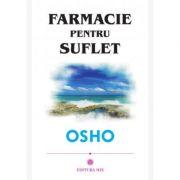 Farmacie pentru suflet - Osho