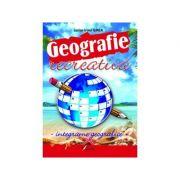 Geografie recreativa - Lucian Ilinca