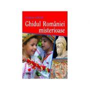 Ghidul Romaniei misterioase - Cristian Cocea