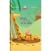 Girafa care nu voia sa se spele - Christine Beigel, Herve Le Goff