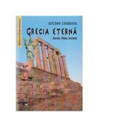 Grecia eterna - Socrate, Platon, Aristotel - Lucian Cherata