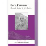 Guru Ramana. Memorii si note - S. S. Cohen