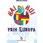 Haihui prin Europa - Maria Pana