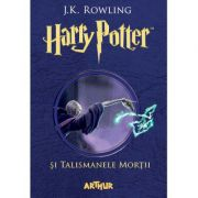 Harry Potter si Talismanele Mortii Volumul 7 - J. K. Rowling