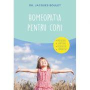 Homeopatia pentru copii - Dr. Jacques Boulet