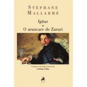 Igitur. O aruncare de Zaruri - Stephane Mallarme