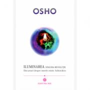 Iluminarea, singura revolutie - Osho