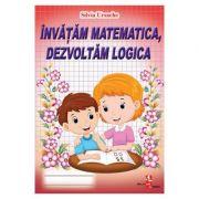 Invatam matematica, dezvoltam logica - Silvia Ursache