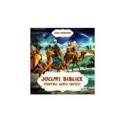 Jocuri biblice pentru copii isteti - Alina Chirileanu