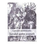 Jurnalul apelor purpurii - Eduard Dorneanu