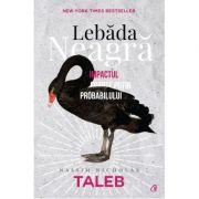 Lebada neagra. Editia a III-a, revizuita - Nassim Nicholas Taleb