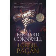 Lordul pagan. Volumul 7- Bernard Cornwell