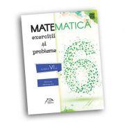 Matematica 2018 - Exercitii si probleme pentru clasa a VI-a - conform cu noua programa - manual Zaharia, Lint