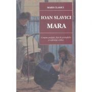 Mara ed. 2018 - Ioan Slavici