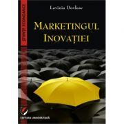 Marketingul inovatiei - Lavinia Dovleac