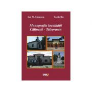 Monografia localitatii Calinesti - Teleorman - Ion Al. Stanescu