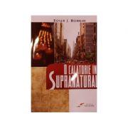O calatorie in supranatural - Roger Morneau