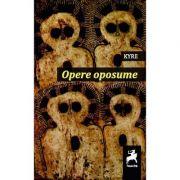 Opere oposume - Kyre