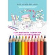 Pachet: O carte de colorat linistitoare & creioane colorate - Sarah Rayner