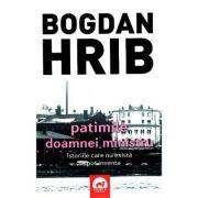 Patimile doamnei ministru - Bogdan Hrib