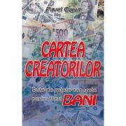 Cartea creatorilor, sute de retete concrete de facut bani - Pavel Corut